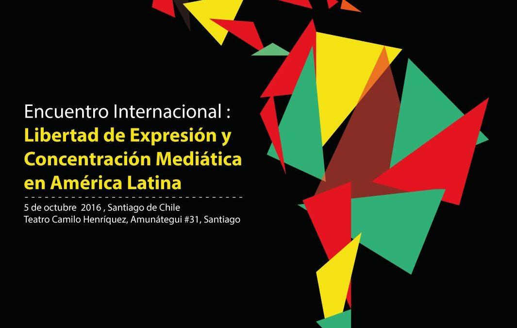 Encuentro Internacional sobre Libertad de Expresión y Concentración Mediática en Chile